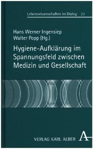 """Neuerscheinung """"Hygiene-Aufklärung im Spannungsfeld zwischen Medizin und Gesellschaft"""""""